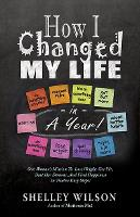 How I Changed My Life in a Year (Paperback)