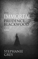 The Immortal Prudence Blackwood