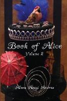 Book of Alice Volume 2 (Paperback)