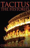 Tacitus: The Histories (Hardback)