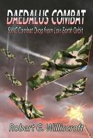 Daedalus Combat: SWIC Combat Drop from Low Earth Orbit - Daedalus 4 (Paperback)