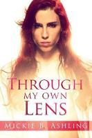 Through My Own Lens (Paperback)