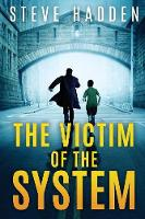 The Victim of the System (Paperback)