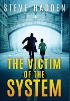 The Victim of the System (Hardback)