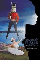 The Tchaikovsky Finale - Fugue & Fable 3 (Paperback)