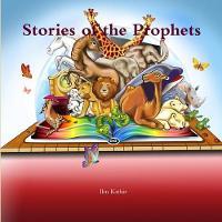 Stories of the Prophets: قصص الأنبياء (Paperback)