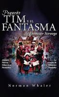 Pequeno Tim y El Fantasma de Ebenezer Scrooge