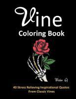 Vine Coloring Book