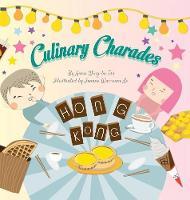 Culinary Charades - Hong Kong Reader 1 (Hardback)