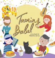 Taming Babel - Hong Kong Children's Book 4 (Hardback)
