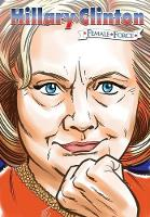 Female Force: Hillary Clinton the Graphic Novel - Female Force (Paperback)