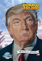 Political Power: Donald Trump: Road to the White House - Political Power (Paperback)