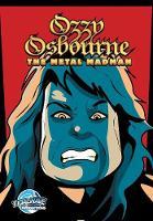 Orbit: Ozzy Osbourne: The Metal Madman - Orbit (Paperback)