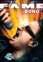 Fame: Bono - Fame (Paperback)