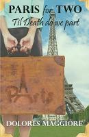 Paris for Two: Til death do we part (Paperback)