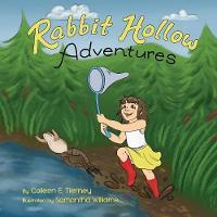 Rabbit Hollow Adventures (Paperback)
