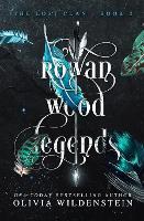 Rowan Wood Legends - Lost Clan 2 (Paperback)