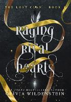 Raging Rival Hearts - Lost Clan 4 (Hardback)