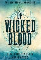 Of Wicked Blood (Hardback)