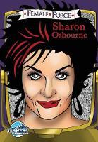 Female Force: Sharon Osbourne - Female Force (Paperback)
