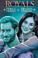 Royals: Prince Harry & Meghan Markle: Special Edition Hard Cover - Royals (Hardback)