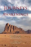 Journeys and Awakenings: Wisdom for Spiritual Travelers (Paperback)