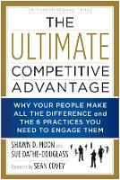 The Ultimate Competitive Advantage (Paperback)