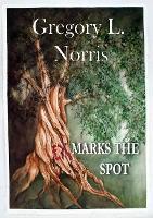 Ex Marks the Spot (Paperback)