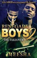 Renegade Boys 2: The Takeover - Renegade Boys 2 (Paperback)