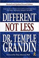 Different...Not Less: Inspiring Stories of Achievement and Successful Employment from Adults with Autism, Asperger's, and ADHD (Revised & Updated) (Paperback)