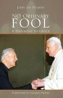 No Ordinary Fool: A Testimony to Grace (Paperback)