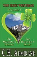 The Irish Westerns Volume 1 - Irish Western (Paperback)