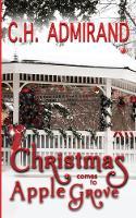 Christmas Comes to Apple Grove - Small Town USA (Paperback)