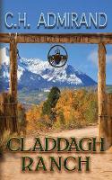 Claddagh Ranch - Contemporary Irish Western 1 (Paperback)