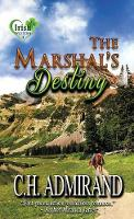 The Marshal's Destiny Large Print - Irish Western Series Large Print 1 (Hardback)