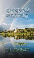 Rainbow of Destiny (Hardback)