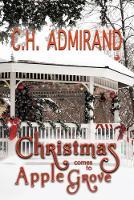 Christmas Comes to Apple Grove Large Print - Small Town USA (Paperback)