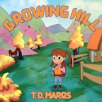 Growing Hill (Paperback)