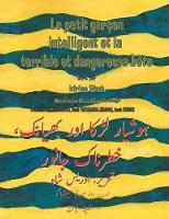 Le Petit garcon intelligent et la terrible et dangereuse bete: French-Urdu Edition - Hoopoe Teaching-Stories (Paperback)