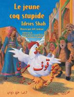 Le Jeune coq stupide: French-Urdu Edition - Hoopoe Teaching-Stories (Paperback)