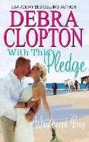 With This Pledge - Windswept Bay 8 (Paperback)