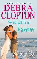 With This Forever - Windswept Bay 10 (Paperback)
