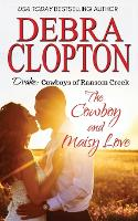 Drake: The Cowboy and Maisy Love - Cowboys of Ransom Creek 6 (Paperback)