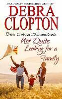 Brice: Not Quite Looking for a Family - Cowboys of Ransom Creek 7 (Paperback)