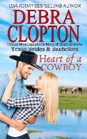 Heart of a Cowboy - Texas Brides & Bachelors 1 (Paperback)