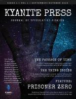 Kyanite Press: Sep/Oct 2018 - Kyanite Press 1.1 (Paperback)