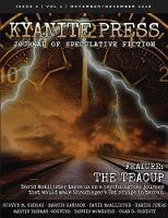 Kyanite Press: Nov/Dec 2018 (Paperback)
