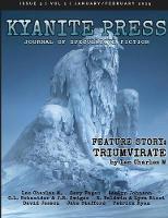 Kyanite Press: Jan/Feb 2019 (Paperback)