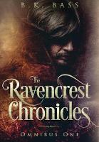 The Ravencrest Chronicles: Omnibus One - The Ravencrest Chronicles 5 (Hardback)