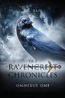 The Ravencrest Chronicles: Omnibus One - Ravencrest Chronicles: Omnibus 5 (Paperback)